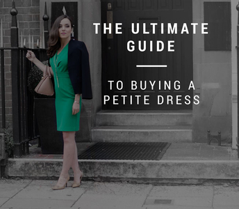 The Ultimate Guide To Buying A Petite Dress